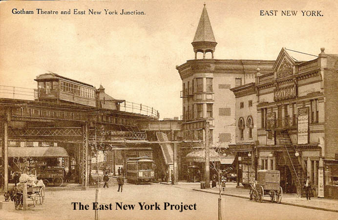 Gotham Theater And East New York Junction